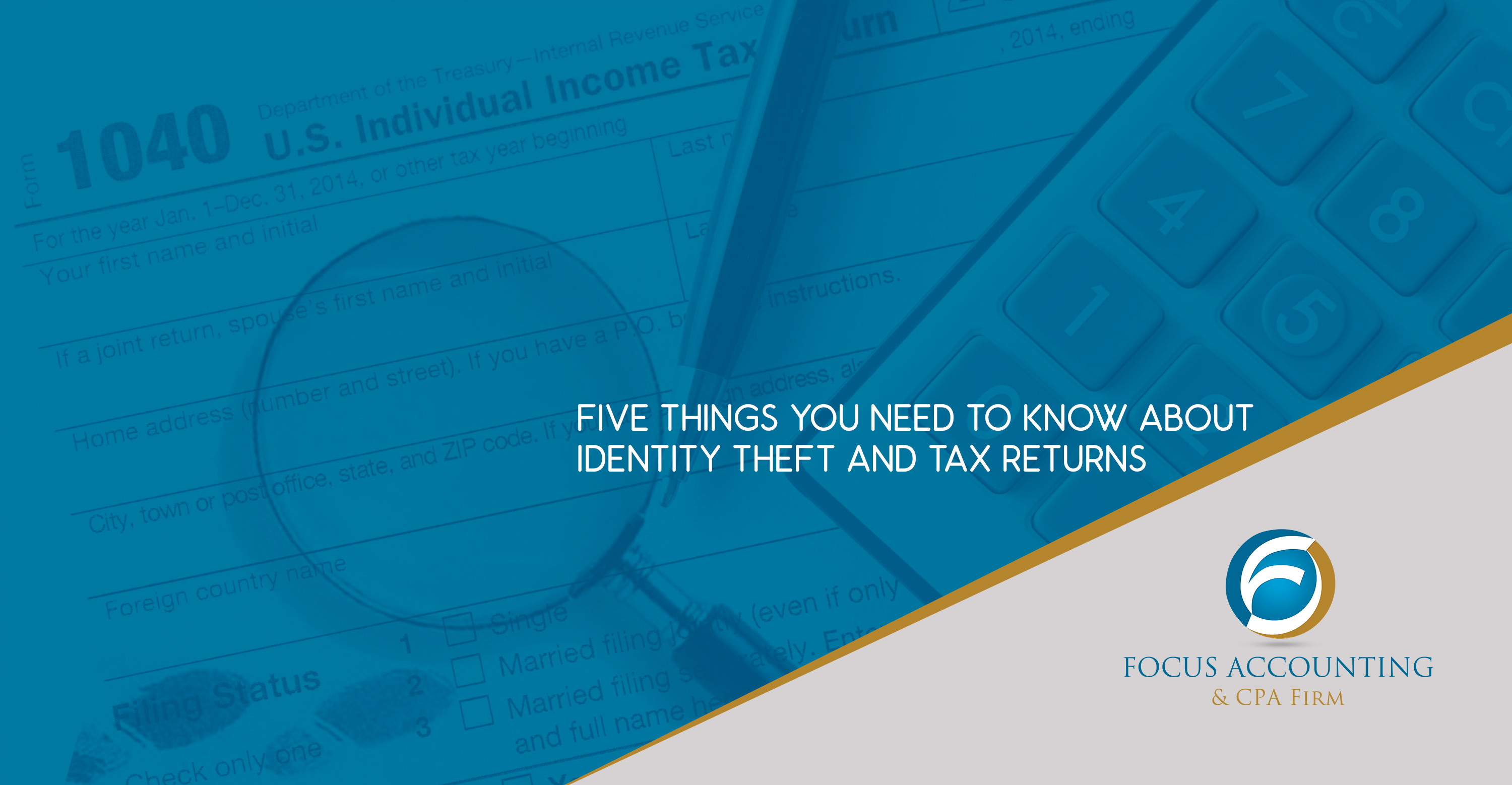 Five Things You Need to Know about Identity Theft and Tax Returns