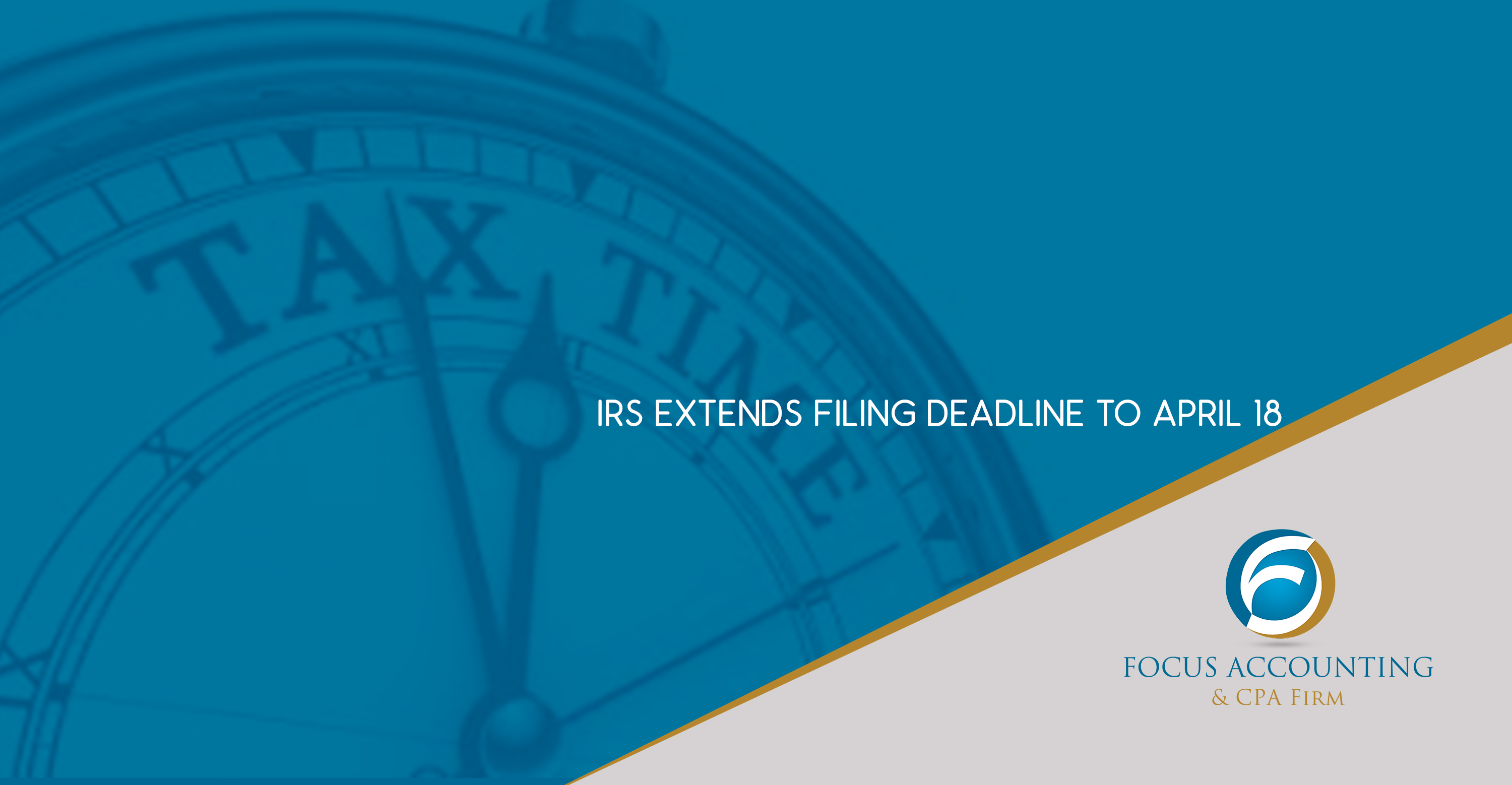 IRS Extends Filing Deadline to April 18