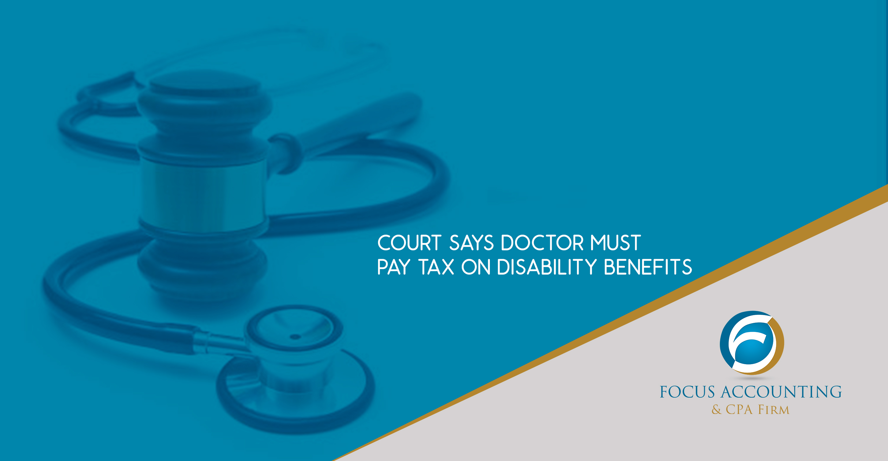 Court Says Doctor Must Pay Tax On Disability Benefits
