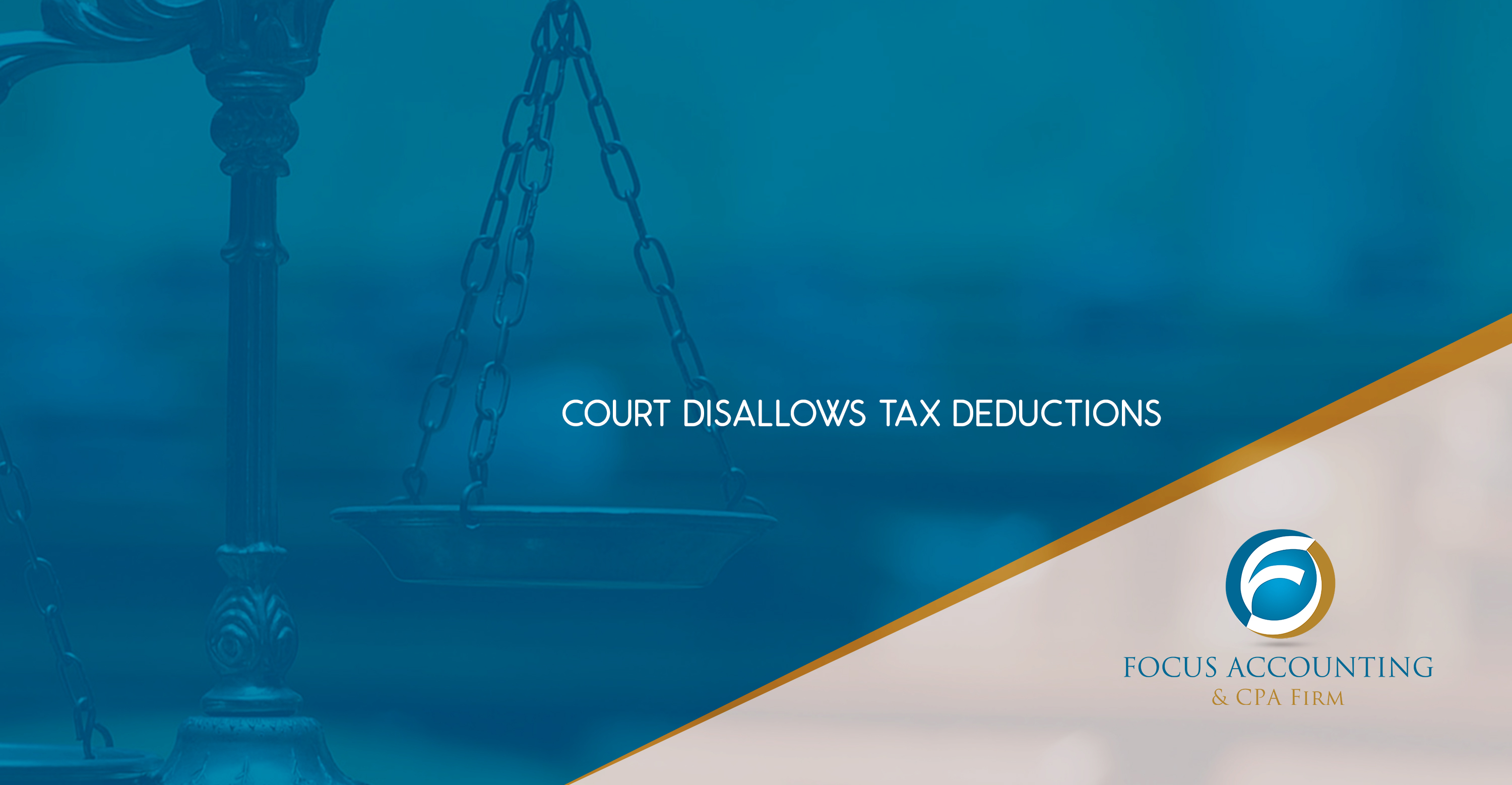COURT DISALLOWS TAX DEDUCTIONS