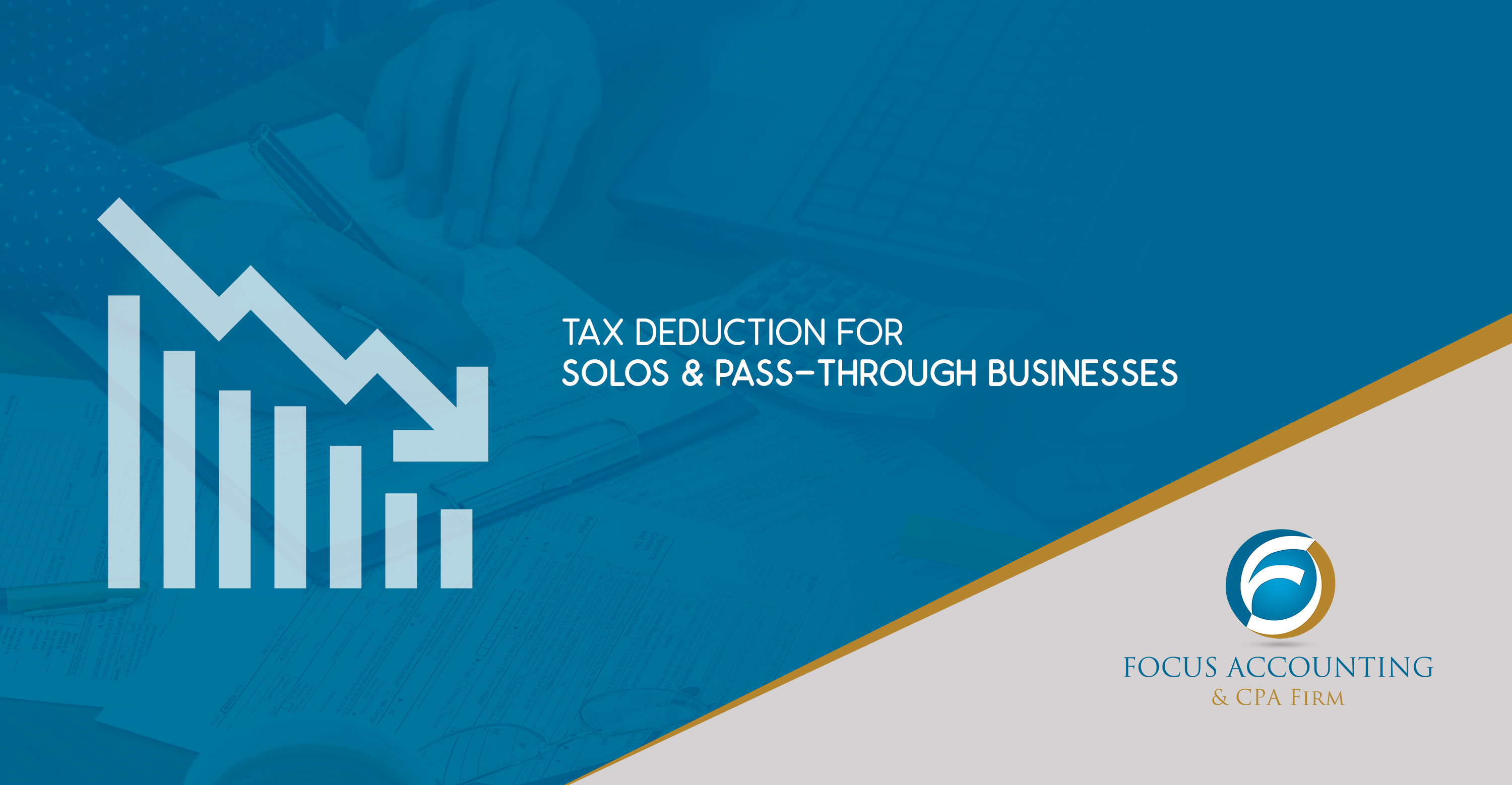 Tax Deduction for Solos & Pass-through Businesses